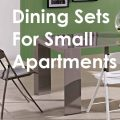 Dining sets for small apartments