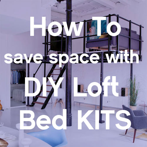 DIY Loft Bed Kits save space in New York City