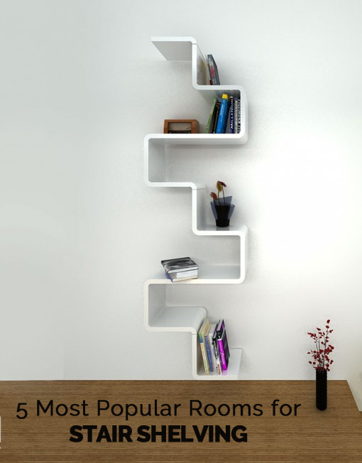 5 Most Popular Rooms For Space Saving Stair Shelves!