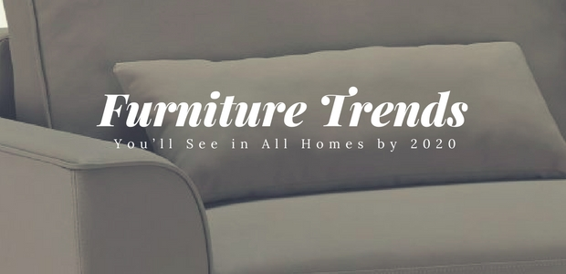 Furniture Trends You Ll See In All Homes By 2020 Expand