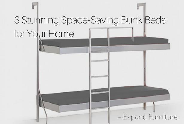 3 Stunning Space Saving Bunk Beds