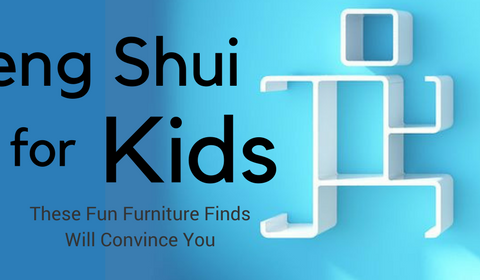 Feng Shui for Kids: These Fun Furniture Finds Will Convince You