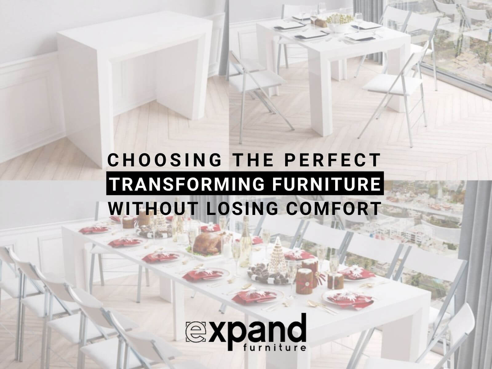 Choosing the Perfect Transforming Furniture without Losing Comfort