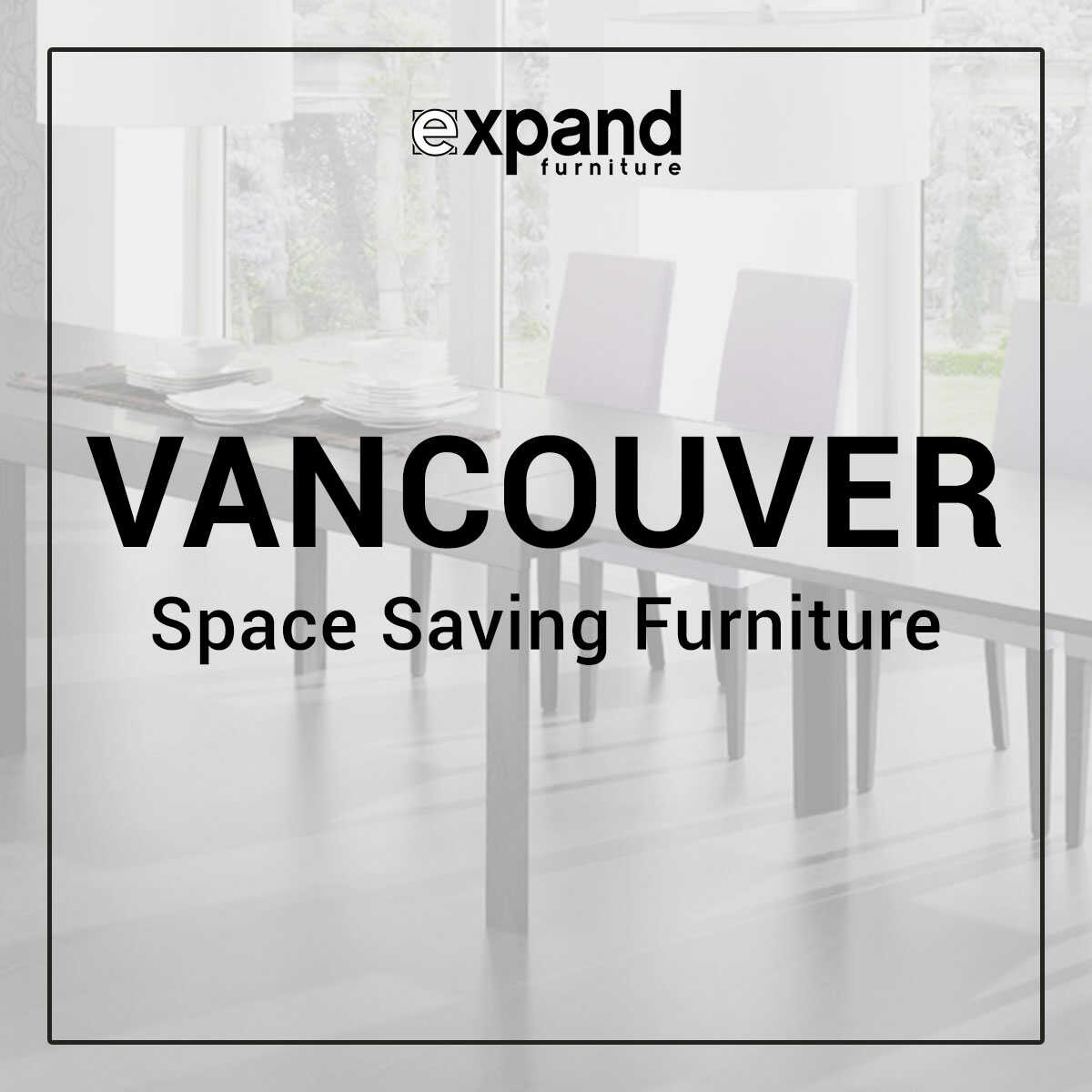 Vancouver Space Saving Furniture featured image