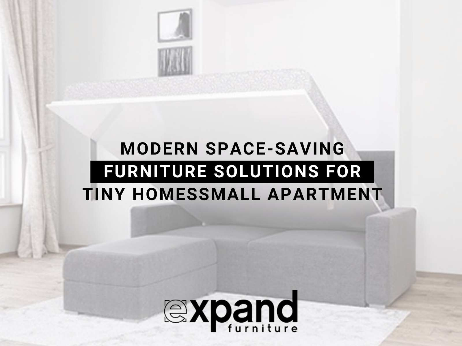 Modern Space-Saving Furniture Solutions For Tiny Homes